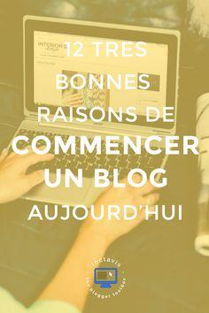 Cliquez ici pour découvrir 12 très bonnes raisons de vous lancer dans l'aventure blogging dès aujourd'hui.  N'attendez plus et commencez un blog!