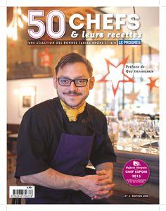 L'édition 2015 du Progrès « 50 Chefs » regroupe les talents qui ont marqué l'année gastronomique de Lyon, et des départements du Rhône, de l'Ain, de l'Isère et de la Saône-et-Loire. Ainsi, au fil des pages, « les chefs dévoilent leurs parcours exaltant,...
