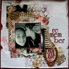 Remember Layout by Bernii Miller for BoBunny using the Love & Lace collection. #BoBunny @bernii