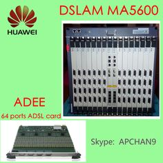 #HUAWEI IP DSLAM MA5600#, Support  64-ports ADSL2+ service board, Max for 896 subscribers.  A MA500 cabinet can for 2688 subscribers. Little space, more subscribers.  your best choice. ^_^ ^_^ @Skype: APCHAN9      apchan9@gmail.com