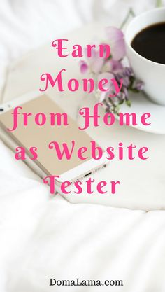 7 sites to earn money from home as Website tester. # work from home, # side income, # website tester