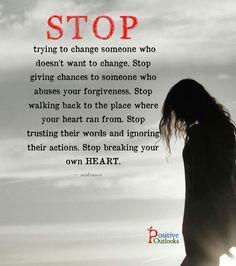 Stop breaking your own heart!