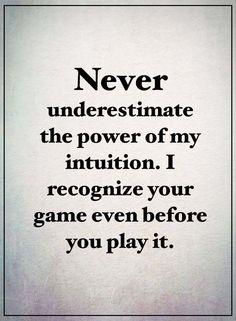 Never underestimate – WISDOM QUOTES