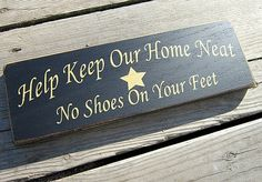 """""""Please remove your shoes"""" sign"""