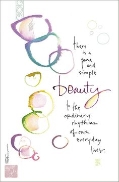Kathy Davis Dose of Inspiration: Everyday Beauty Image Positive, Positive Thoughts, Deep Thoughts, Positive Quotes, Motivational Quotes, Inspirational Quotes, Words Quotes, Wise Words, Life Quotes