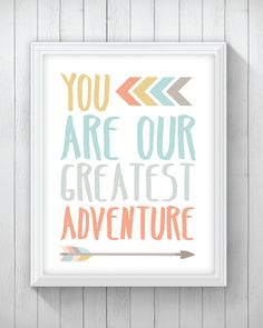 Nursery Print You are our greatest adventure by PineappleandPeony
