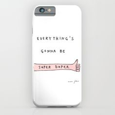 everything's+gonna+be+super+duper+iPhone+&+iPod+Case+by+Marc+Johns+-+$35.00
