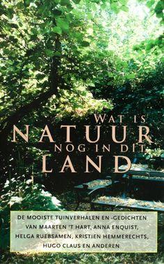 Wat is natuur nog in dit land? - Diverse