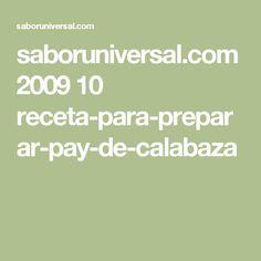 saboruniversal.com 2009 10 receta-para-preparar-pay-de-calabaza