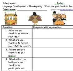 FREEBIE!!! Hello! To thank all of my followers and customers, I recently created an interview that students can use to ask their peers structured questions about Thanksgiving and record their responses! I find that my students really enjoy learning about each other, as well as to develop their pragmatic language and interaction skills!