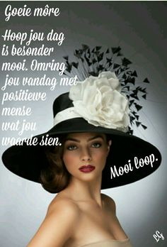 Greetings For The Day, Betty Boop Birthday, Lekker Dag, Goeie More, Pretty Pictures, Pretty Pics, Afrikaans, Qoutes, Mornings