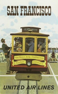 This vintage travel ad poster is for United Air Lines who are advertising travel to San Francisco, California(CA). Illustration shows people traveling in a trolley car that is overlooking the bay. The travel poster dates to somewhere around Kunst Poster, Poster S, Poster Prints, Art Prints, Poster Wall, San Francisco Cable Car, San Francisco Travel, Travel Ads, Airline Travel