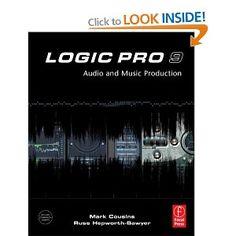 Logic Pro 9: Audio & Music Production