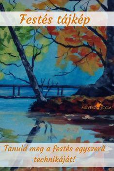 Festészet tájkép - Festés tájkép - Kattints a linkre és alkotásra fel! Op Art, Painting, Painting Art, Paintings, Painted Canvas, Drawings