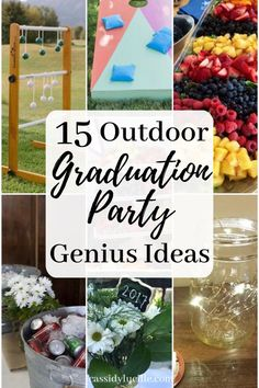 15 Outdoor Graduation Party Ideas Every Grad Needs To Know - Cassidy Lucille High school graduation party ideas perfect for outdoor graduation parties. Here's the best food, decor, and game ideas to match your grad party's theme. Outdoor Graduation Parties, Graduation Party Centerpieces, Graduation Party Planning, Graduation Party Foods, Graduation Party Decor, Graduation Ideas, Grad Parties, Graduation Gifts, High School Graduation