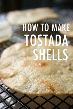 DIY Tostada Shells
