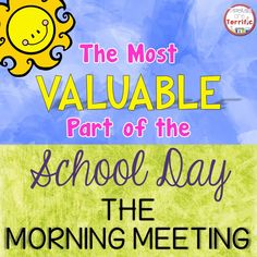 The Most Valuable Part of the School Day: The Morning Meeting. Amazing post. Must Read!