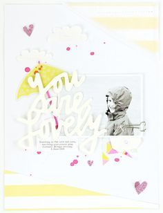 You Are Lovely: 30 min Layout | DEAR LIZZY