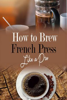 How to Make the Best French Press Coffee Learn how to use a french press like a pro. It's easy to make the best coffee with the right tips and french press. Like a Bodum French press is great! Best French Press Coffee, French Coffee, How To French Press, How To Make Coffee, Making Coffee, Coffee Drinks, Coffee Coffee, Ninja Coffee, Coffee Life