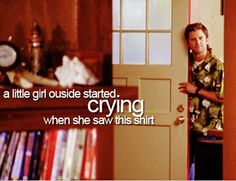 """A little girl outside started crying when she saw this shirt"" #Psych"