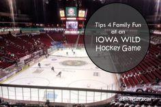 Tips 4 Family Fun at an Iowa Wild Hockey Game – dsm4kids.com