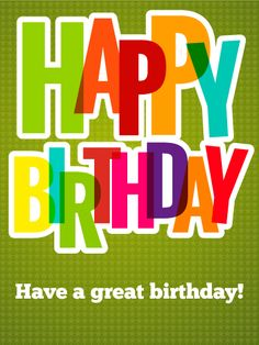 Cheery Happy Birthday Card. Everyone knows someone who's an optimist. They don't sweat the small stuff and they always look on the bright side of life. They have a great sense of humor and they don't want some stodgy birthday card. No gray-scale and stuffy font for them, please. Give them bold, bright rainbow lettering and hey, put it on a star background, if you can. That's why you give them this birthday card, because like them, its glass is always half-full.