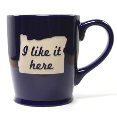 Oregon state mugs in navy blue..I DO LIKE IT HERE...but $25 for a mug?