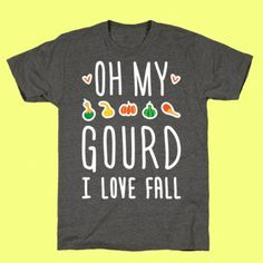 4384b34bb Show off your love of fall with this funny fall design featuring the text