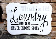 Never Ending Story Hand Painted Wood Laundry Sign USA Made Cream with Black design #handmade #birthday