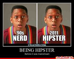 take that hipsters
