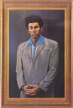 He is a loathsome, offensive brute, yet I can't look away.  He transcends time and space. He sickens me. I love it.  The Kramer.