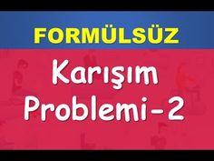 61) KARIŞIM PROBLEMLERİ-FORMÜLSÜZ- Konu-Soru Çözümü-YKS(TYT)-KPSS-DGS-ALES-Matematik-Abdül Aziz - YouTube