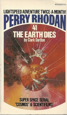 Perry Rhodan 41 The Earth Dies
