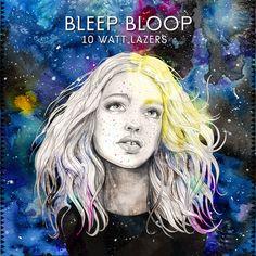 10 Watt Lazers -- EP by Bleep Bloop