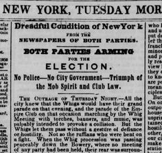"1844.10.1. ""Dreadful Condition of New York. / Both Parties Arming for the Election."""