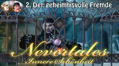 NEVERTALES - Innere Schönheit - Folge 2: Der geheimnisvolle Fremde -  Wi...