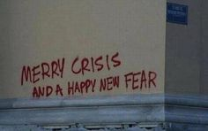 """Merry Crisis"" via @boblawblizzy"