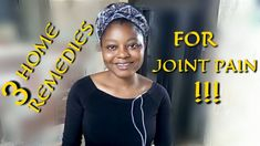 In this video, am going to share with you the best remedies for joint pain. I will tell you three effective remedies to relieve joint pain or body pains . All Nigerian Recipes, Remedies, Told You So, Home Remedies