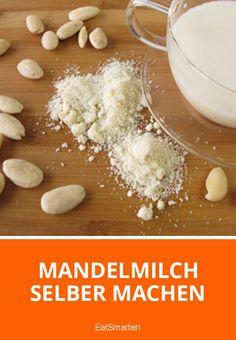 Mandelmilch selber machen | eatsmarter.de