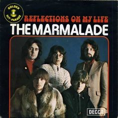 The Marmalade, Reflections Of My Life