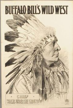 Buffalo Bill's Wild West Show Indian Poster Would love hubby to paint me something like this :)