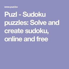 Puzl - Sudoku puzzles: Solve and create sudoku, online and free
