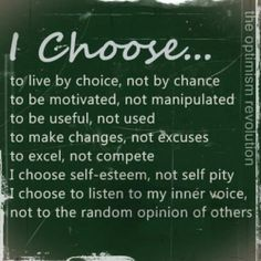 our lives are about our choices