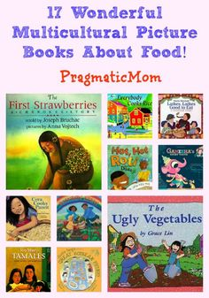 17 Wonderful Multicultural Picture Books About Food (and most books have recipes!) :: PragmaticMom