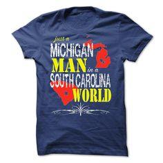 Michigan Man In A South Carolina World T-Shirts, Hoodies. VIEW DETAIL ==► https://www.sunfrog.com/States/Michigan-Man-In-A-South-Carolina-World.html?id=41382