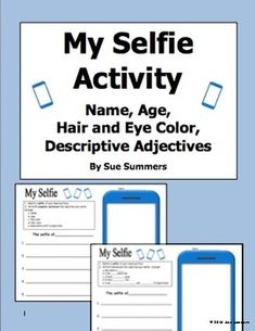 Selfie Sketch and Sentences - English Adjectives, Age, Name, Hair and Eyes by Sue Summers