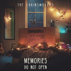 Chainsmokers - Memories - Do Not Open [Explicit Lyrics] (CD) Something Just Like This, Do Not Open, Star Wars Books, Number 12, Florida Georgia Line, Chainsmokers, Song Artists, Original Song, Music Albums