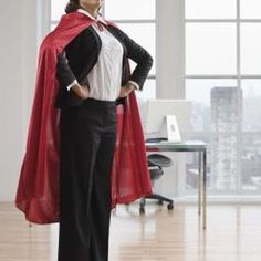 Put on a cape and let everyone see what a hero you really are.