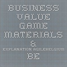 business value game - materials & explanation agilebelgium.be