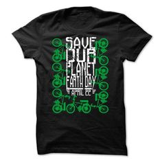 Save our planet. Earth day, April 22, Bike (ver36) - #shirt prints #sweater for teens. OBTAIN LOWEST PRICE => https://www.sunfrog.com/LifeStyle/Save-our-planet-Earth-day-April-22-Bike-ver36.html?68278
